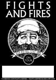 Fights and Fires