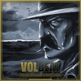 Volbeat-outlaw-gentlemen-Shady-Ladies.jpg