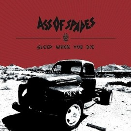 Ass of Spades - Sleep when you die