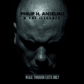 Philip H Anselmo The Illegals