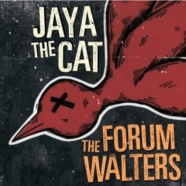 The-Forum-Walters-_-Jaya-The-Cat-Split-7inch