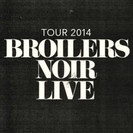 Broilers Noir Live Tour