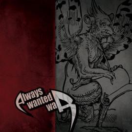 AlwaysWantedWar