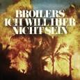 """Die Broilers haben eine neue Single draussen und zwar zu den Song """"Ich will hier nicht sein"""", aus dem aktuellen Album """"Noir"""". Die Single ist am 23.05.2014 erschienen, in den […]"""