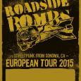 Hier und heute zum ersten Mal präsentiert euch der biotechpunk eine Tournee und zwar die Tournee der Streetpunk Band aus Californien, den Roadside Bombs. ROADSIDE BOMBS – European Tour 2015 […]
