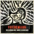 Das Album von Friedmann trifft gerade genau meinen Nerv, denn in meiner persönlichen Situation passt die Einstellung die hier vertreten wird mehr als genau. Die Frage die hier quasi behandelt […]