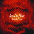 Guns Love Stories kommen aus Lucerne, haben sich 2011 zusammen gefunden und vor wenigen Tagen ihr neues Album veröffentlicht, auf dem die Band eine Mischung aus Alternative, Rock und Post-Hardcore […]
