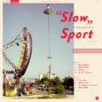 Sport heißt die Band um die es hier heute geht und das Album wurde Slow genannt. Beides sehr allgemein, wie ich finde. Dabei hat die Band aus Frankreich dann das […]