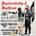 POGOVERDÄCHTIG & KOPFKRANK – DEUTSCHPUNK SAMPLER II (CD) Ein weiterer Sampler aus dem Hause Pogoverdächtig & Kopfkrank. Jede Band ist mit 2 Songs vertreten. Macht bei 10 Bands nach Adam […]