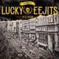 """The Lucky Eejits kommen aus Oakland/Kalifornien und sie kommen bald mit einem neuen Album im Gepäck auf Tour. Das Albu mit dem Titel """"Do it again"""", dessen Artwork ihr hier […]"""