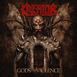 Kreator Nordamerika Version Gods Of Violence