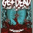 biotechpunk präsentiert – Get Dead Europa Tour 2017 Wir dürfen euch die Get Dead Europa Tour 2017 präsentieren, bei der die Band einen ordentlichen Satz an Konzerte spielen wird, wie […]