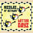 Sluir kodge Noise Punk aus Brüssel, Belgien. Bei Missiles of October geht es direkt laut und Frontal los und damit wird die Band sogleich ihrer Genreeinordnung gerecht. Nebenbei, wie kommt […]