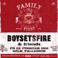 Boysetsfire befinden sich zwar derzeit in einer Live-Pause, doch wird es im nächsten Jahr, am 02.02.2018 eine Neuauflage des Family First Festival der Band in Köln geben. Der Ort, die […]