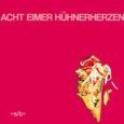 Acht Eimer Hühnerherzen, eine neue Band aus Berlin. Ihr Debütalbum wird bald rauskommen, bei Destiny Records und zwar am 23.03.2018. Eine kurze Vorstellung der Band im Pressetext liest sich folgendermaßen: […]