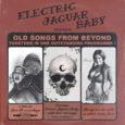 Mit Old Songs From Beyond haben Electric Jaguar Baby nicht nur ein neues Album gerade veröffentlicht sondern dieses auch online im Stream verfügbar gemacht. Electric Jaguar Baby wurden 2015 in […]